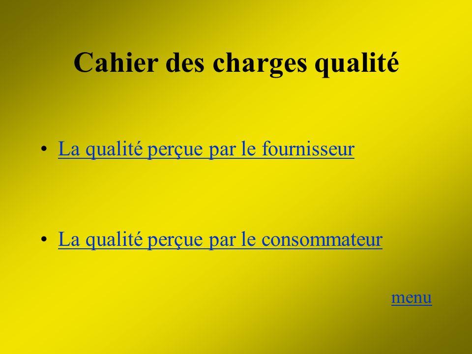 Cahier des charges qualité