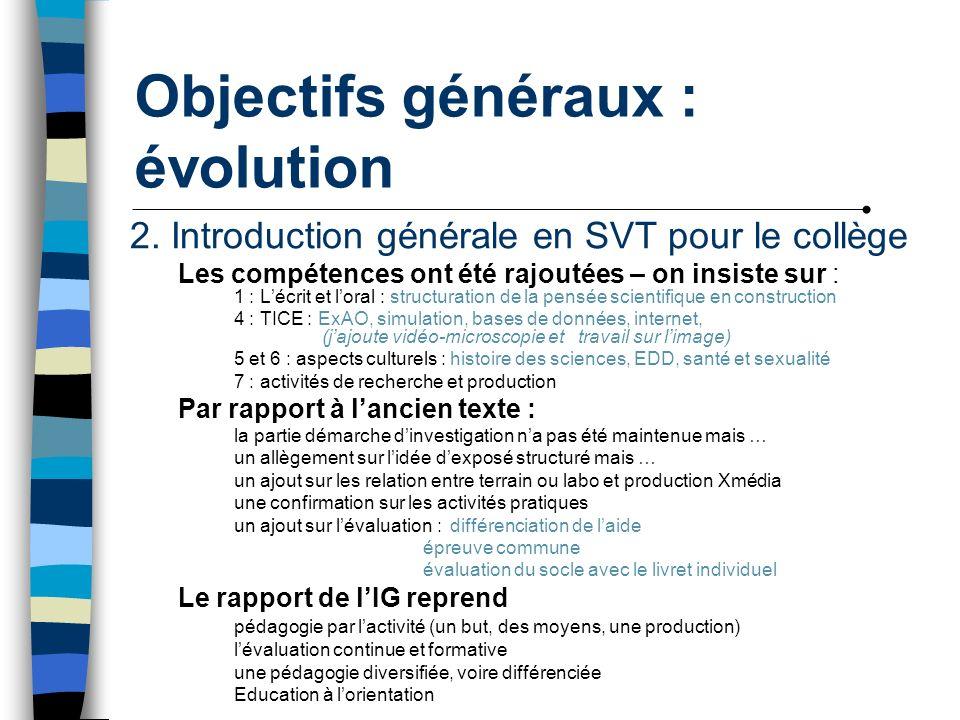 Objectifs généraux : évolution