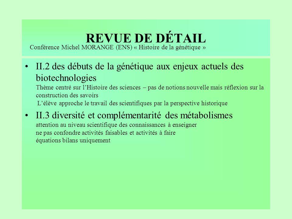 REVUE DE DÉTAIL Conférence Michel MORANGE (ENS) « Histoire de la génétique »