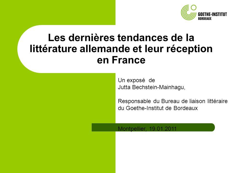 Les dernières tendances de la littérature allemande et leur réception en France