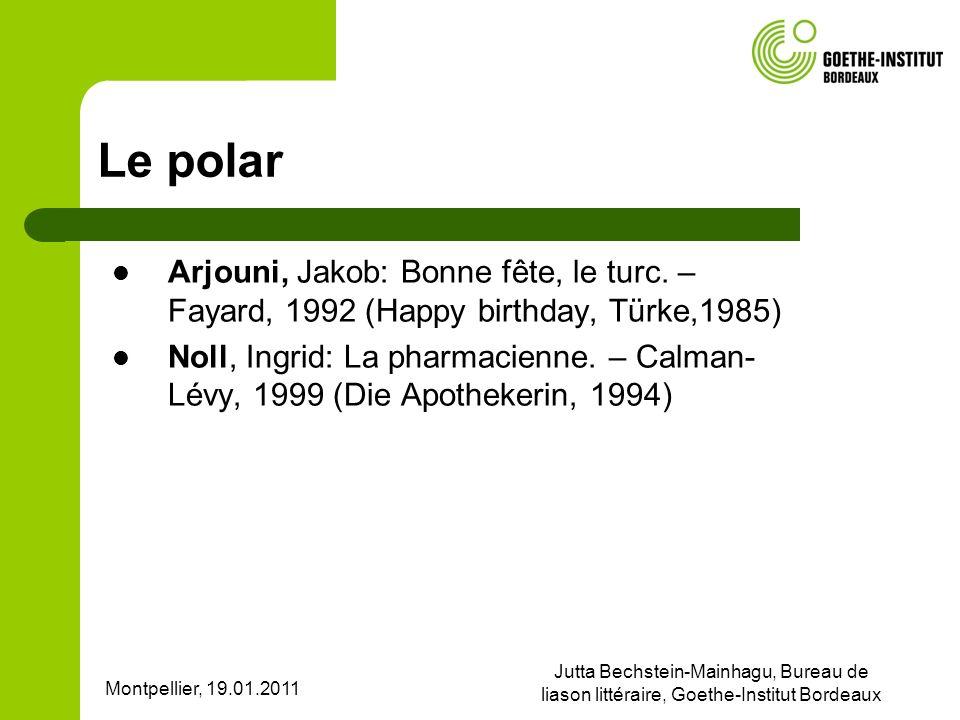 Le polar Arjouni, Jakob: Bonne fête, le turc. – Fayard, 1992 (Happy birthday, Türke,1985)