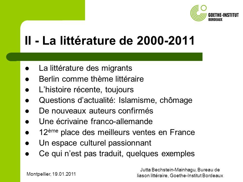 II - La littérature de 2000-2011 La littérature des migrants