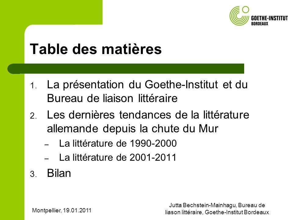 Table des matières La présentation du Goethe-Institut et du Bureau de liaison littéraire.