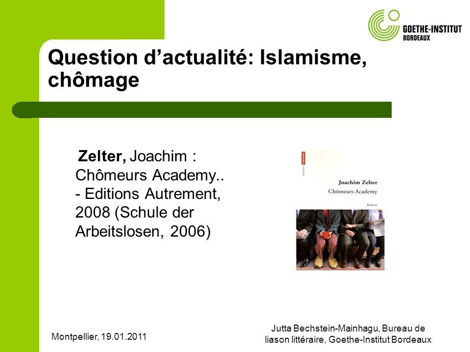 Question d'actualité: Islamisme, chômage