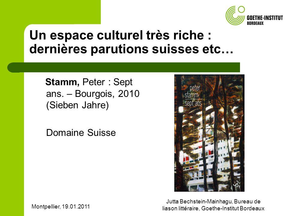 Un espace culturel très riche : dernières parutions suisses etc…