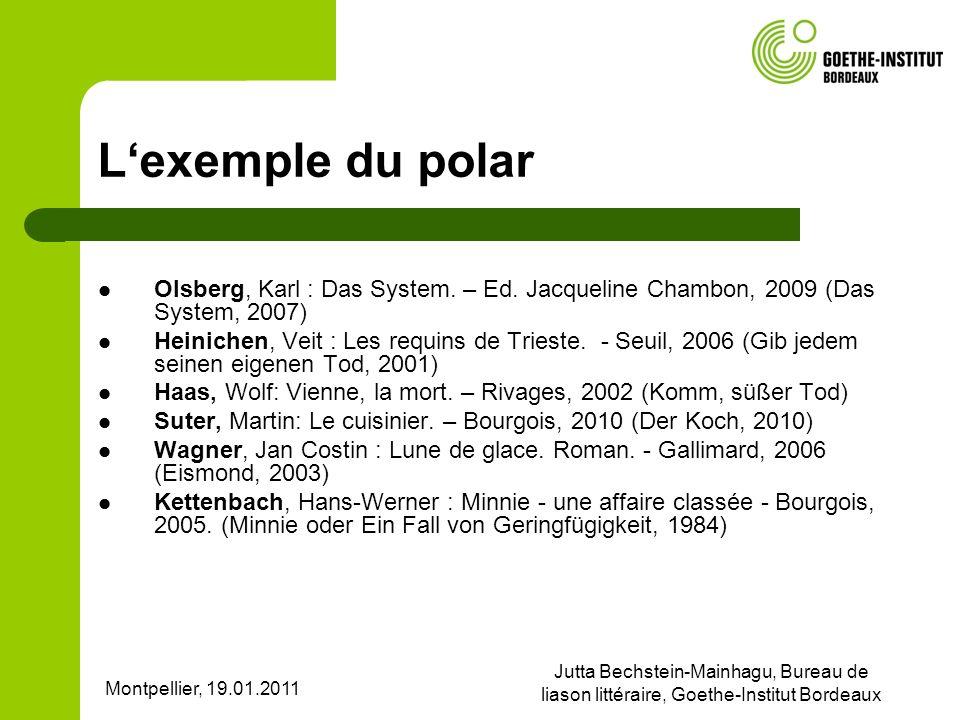 L'exemple du polar Olsberg, Karl : Das System. – Ed. Jacqueline Chambon, 2009 (Das System, 2007)