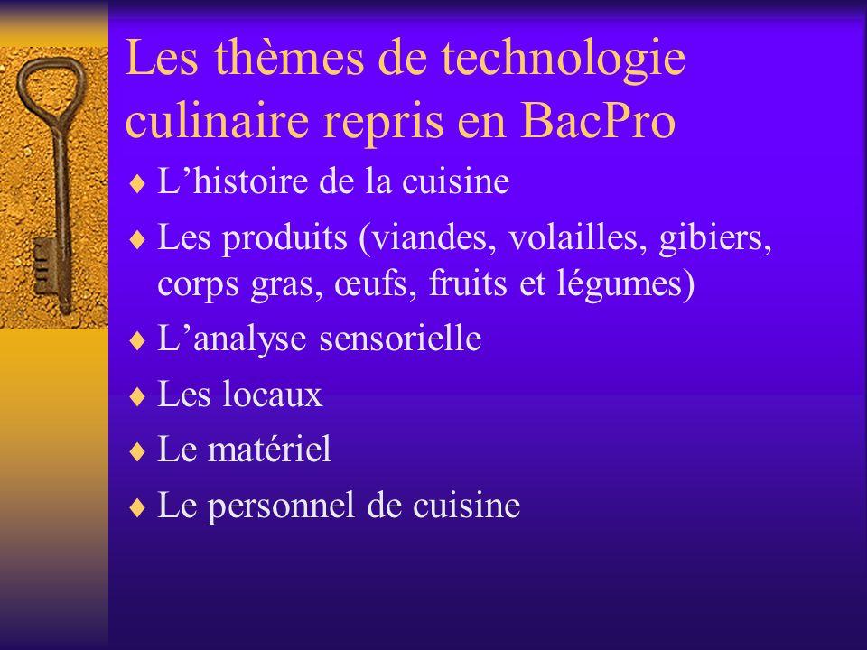 Les thèmes de technologie culinaire repris en BacPro
