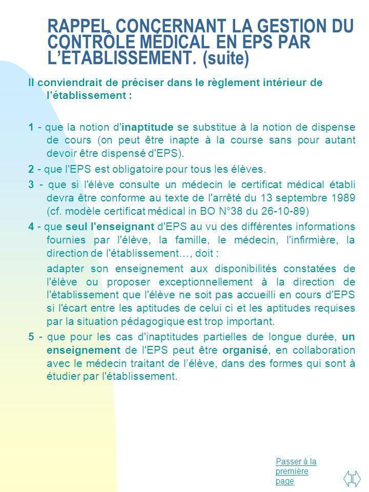 RAPPEL CONCERNANT LA GESTION DU CONTRÔLE MÉDICAL EN EPS PAR L'ÉTABLISSEMENT. (suite)