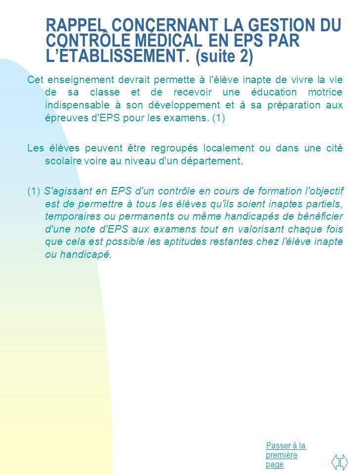 RAPPEL CONCERNANT LA GESTION DU CONTRÔLE MÉDICAL EN EPS PAR L'ÉTABLISSEMENT. (suite 2)