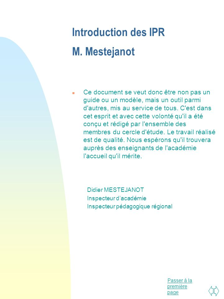 Introduction des IPR M. Mestejanot