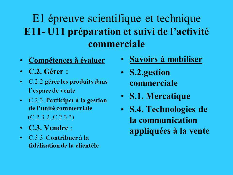E1 épreuve scientifique et technique E11- U11 préparation et suivi de l'activité commerciale