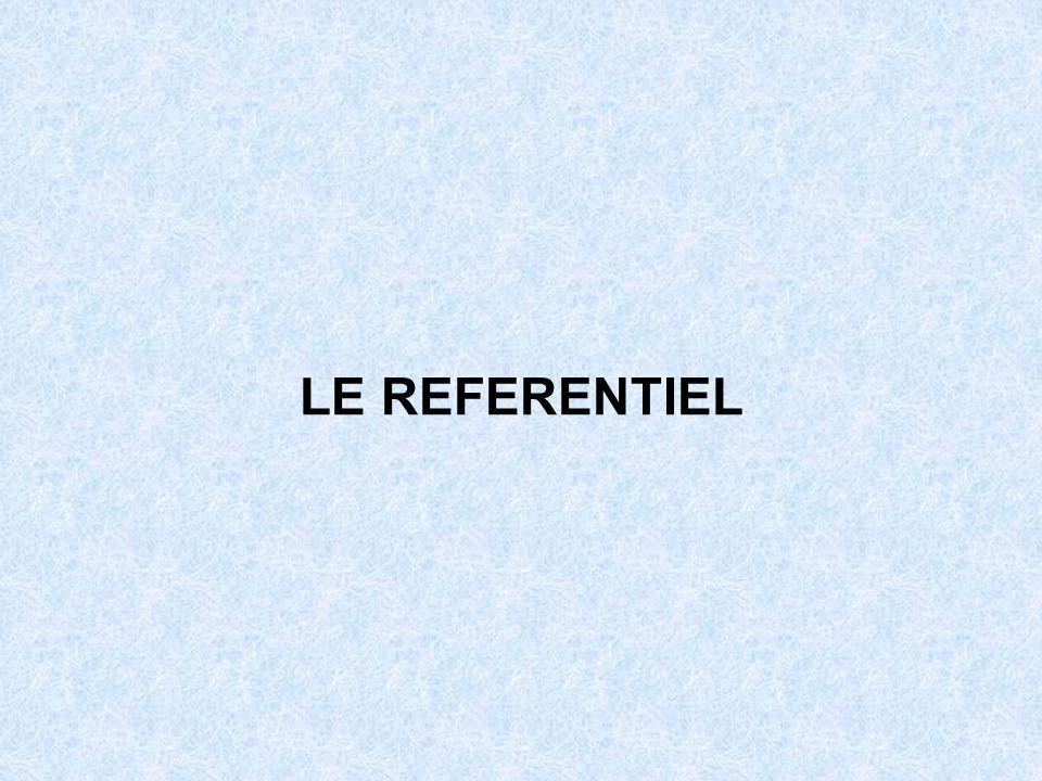 LE REFERENTIEL