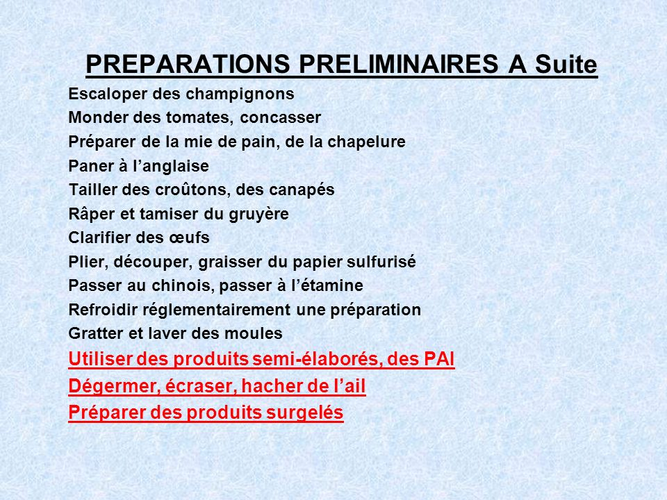 PREPARATIONS PRELIMINAIRES A Suite