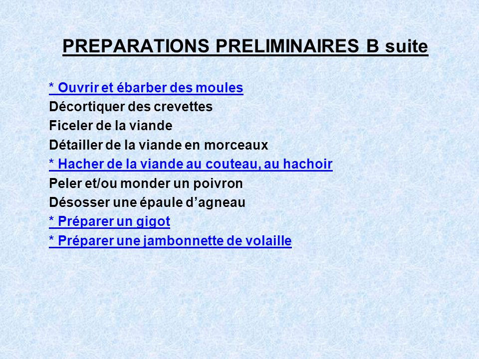 PREPARATIONS PRELIMINAIRES B suite