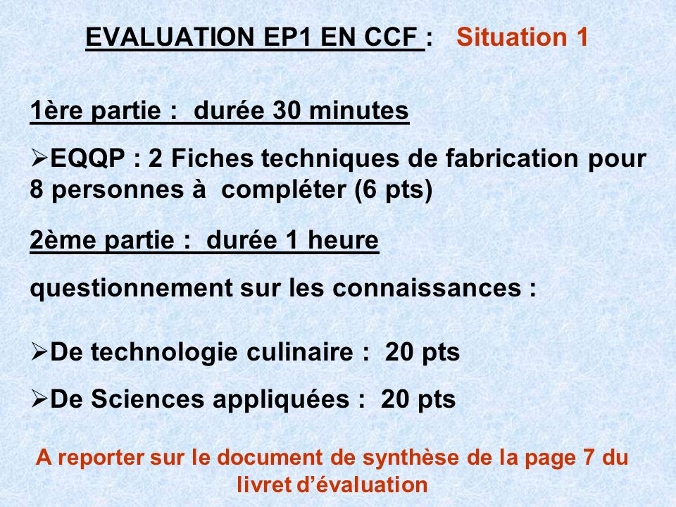 EVALUATION EP1 EN CCF : Situation 1