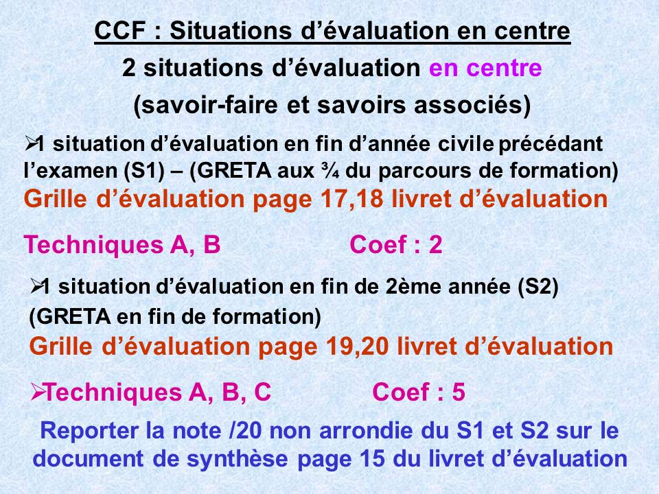 CCF : Situations d'évaluation en centre