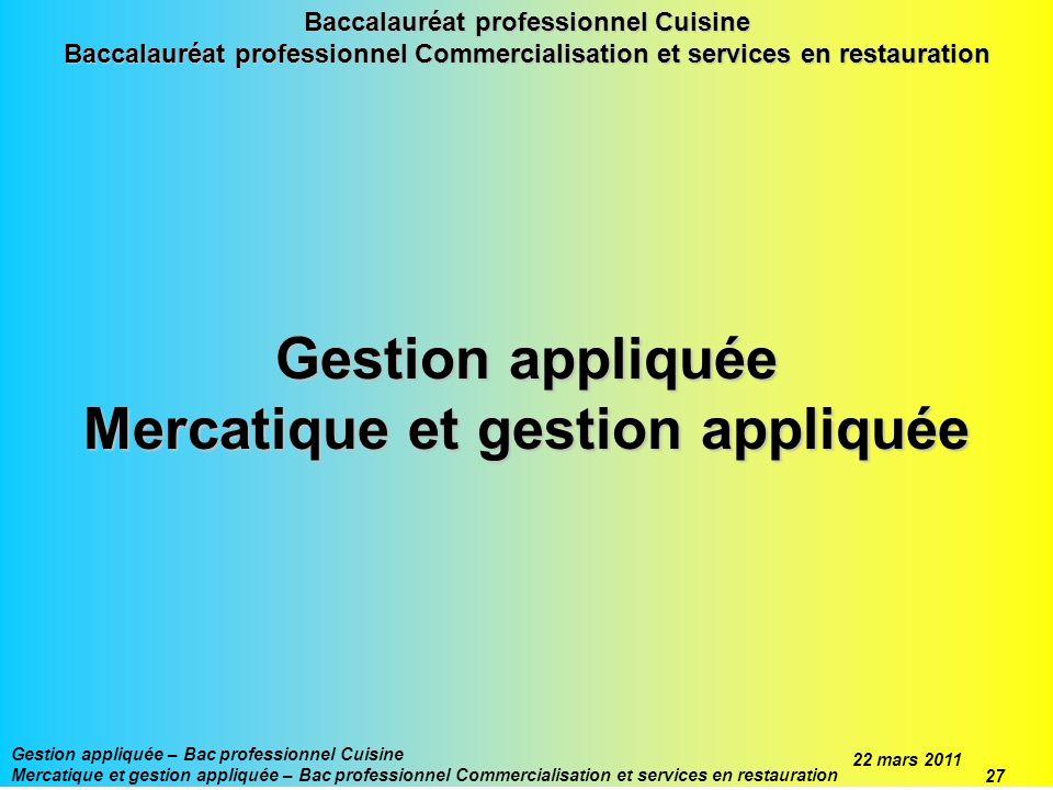 Baccalauréat professionnel Cuisine Mercatique et gestion appliquée