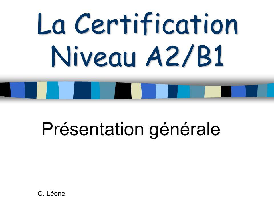 La Certification Niveau A2/B1