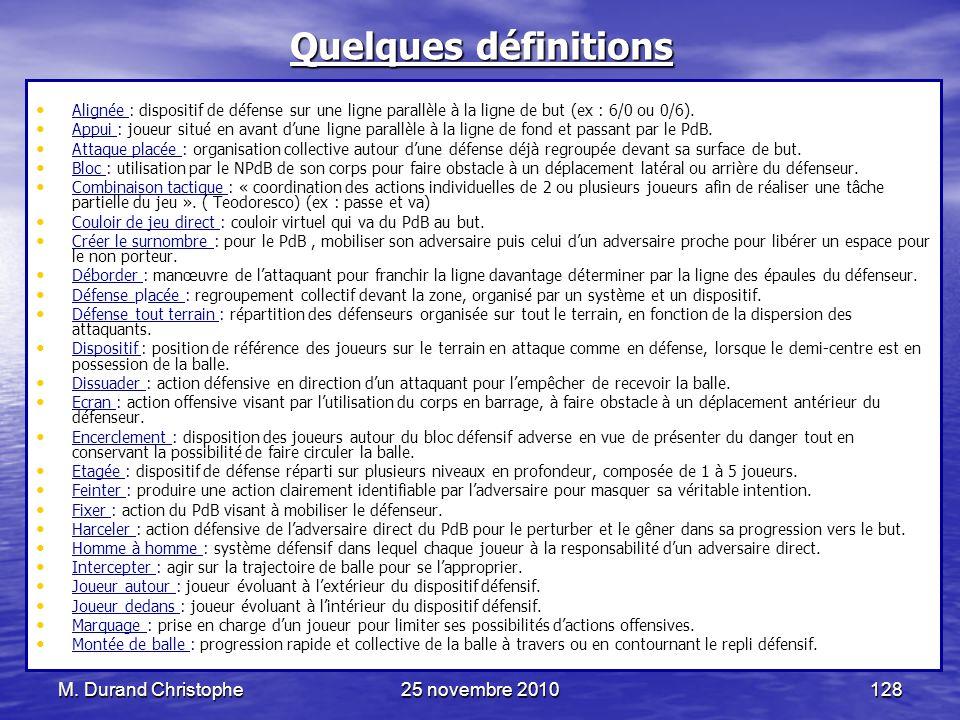 Quelques définitions M. Durand Christophe 25 novembre 2010