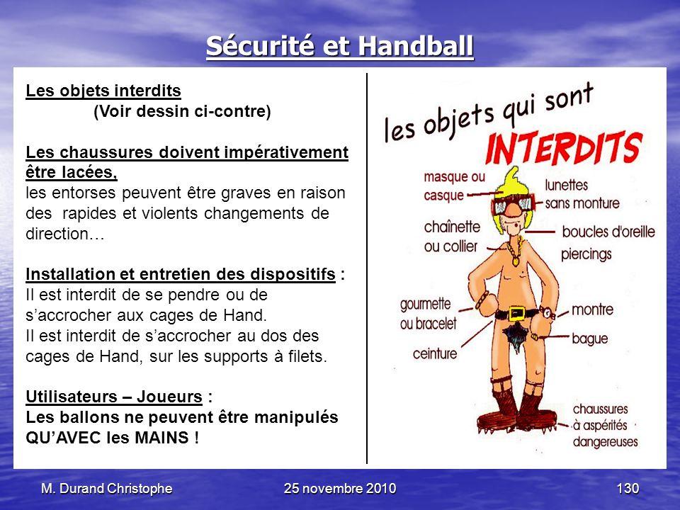 Sécurité et Handball Les objets interdits (Voir dessin ci-contre)