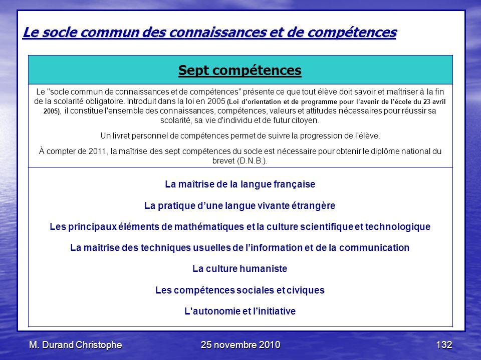 Le socle commun des connaissances et de compétences Sept compétences