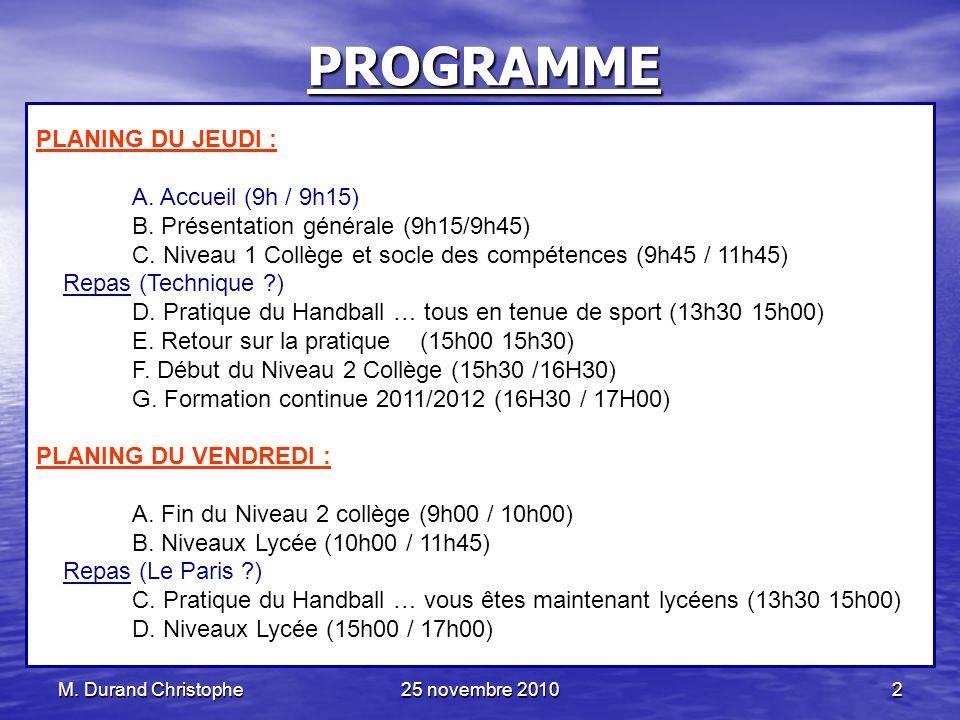 PROGRAMME PLANING DU JEUDI : A. Accueil (9h / 9h15)