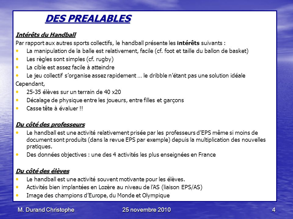 DES PREALABLES Intérêts du Handball