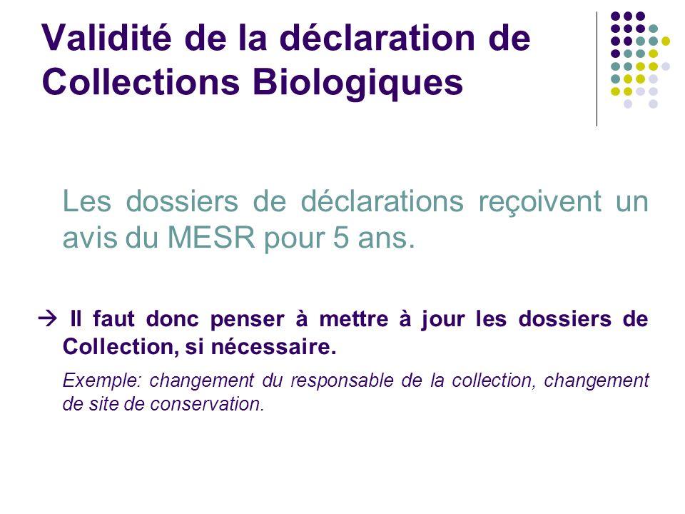 Validité de la déclaration de Collections Biologiques