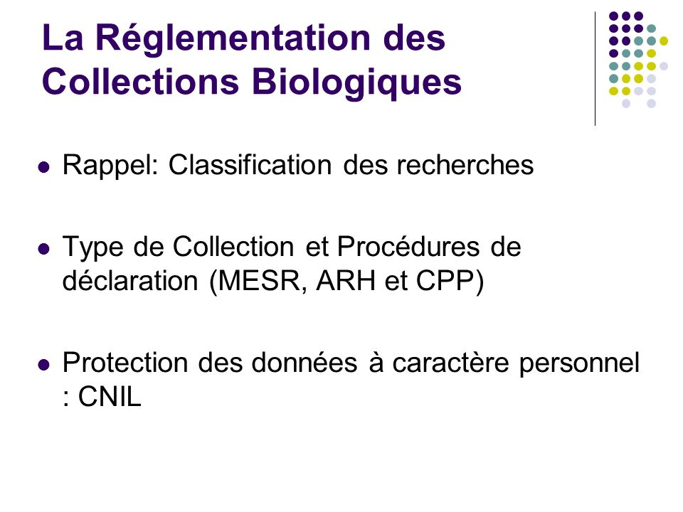 La Réglementation des Collections Biologiques