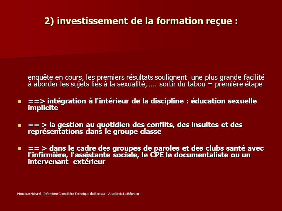 2) investissement de la formation reçue :