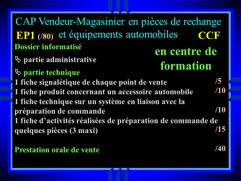 en centre de formation CAP Vendeur-Magasinier en pièces de rechange