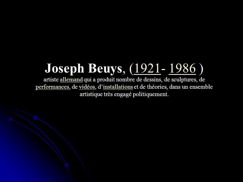 Joseph Beuys, (1921- 1986 )