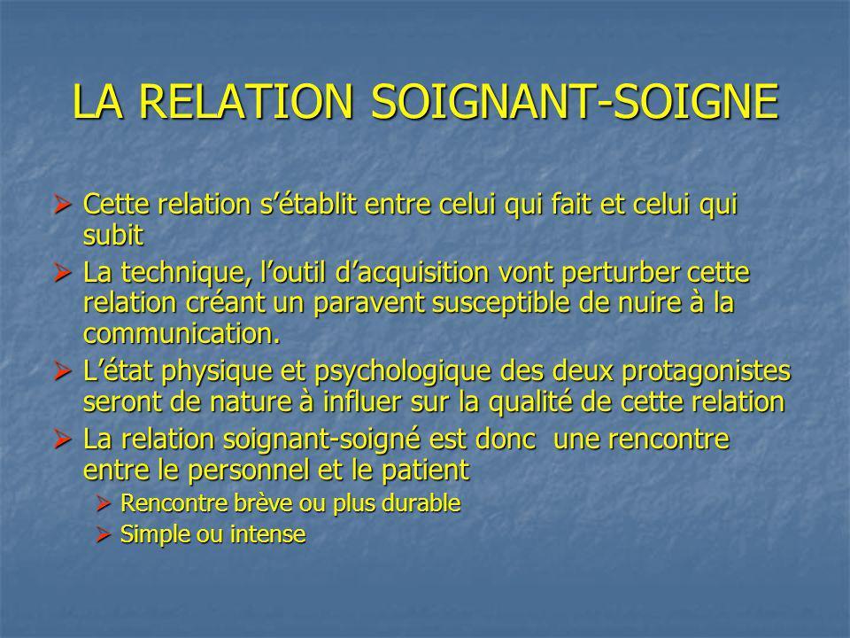 LA RELATION SOIGNANT-SOIGNE