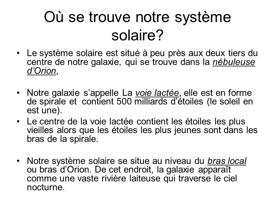 Où se trouve notre système solaire