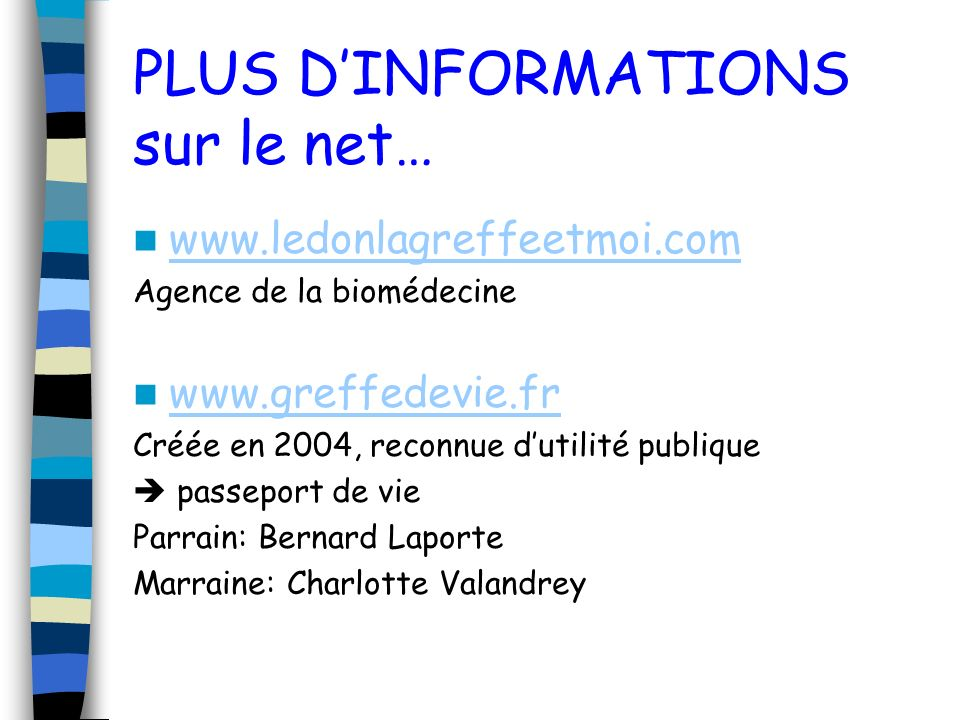 PLUS D'INFORMATIONS sur le net…