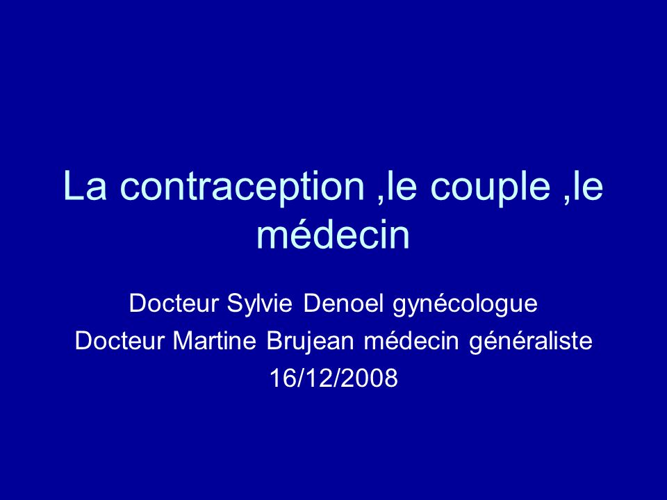 La contraception ,le couple ,le médecin