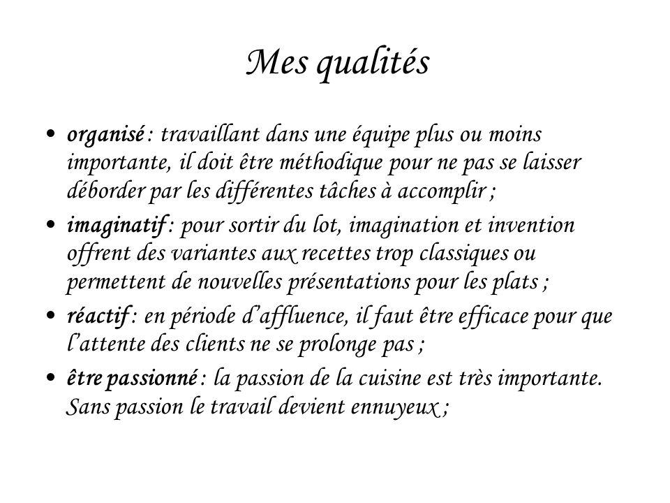 Mes qualités