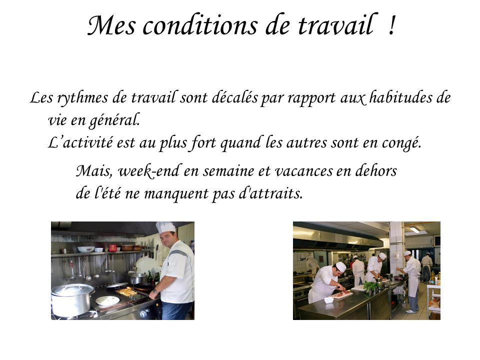 Mes conditions de travail !