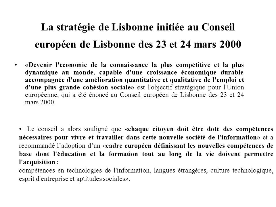 La stratégie de Lisbonne initiée au Conseil européen de Lisbonne des 23 et 24 mars 2000