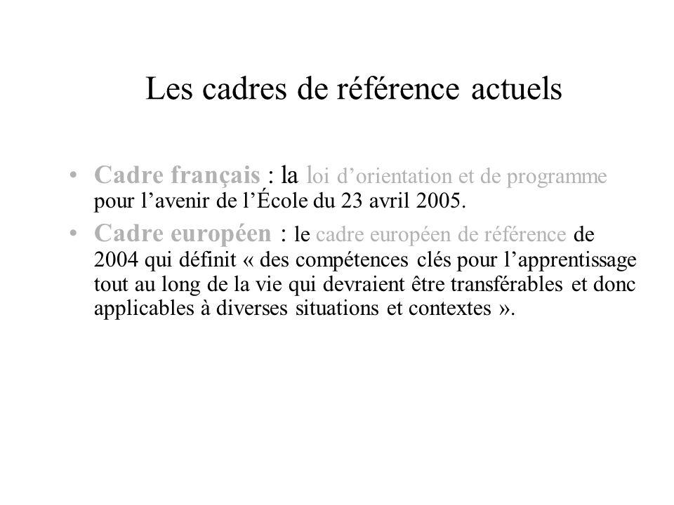 Les cadres de référence actuels