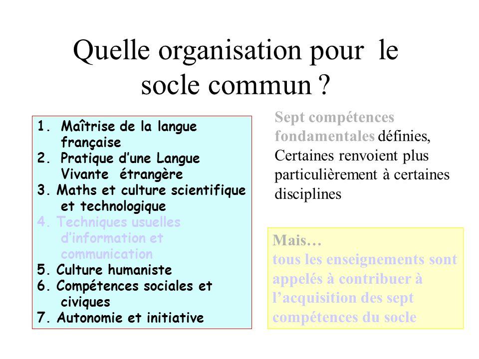 Quelle organisation pour le socle commun