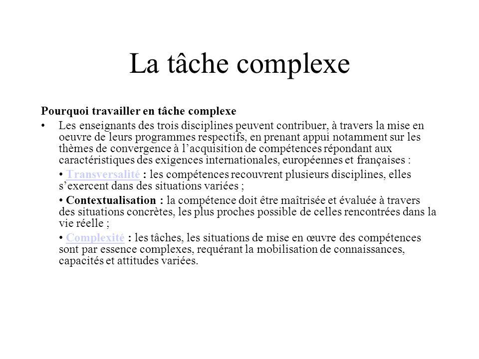 La tâche complexe Pourquoi travailler en tâche complexe