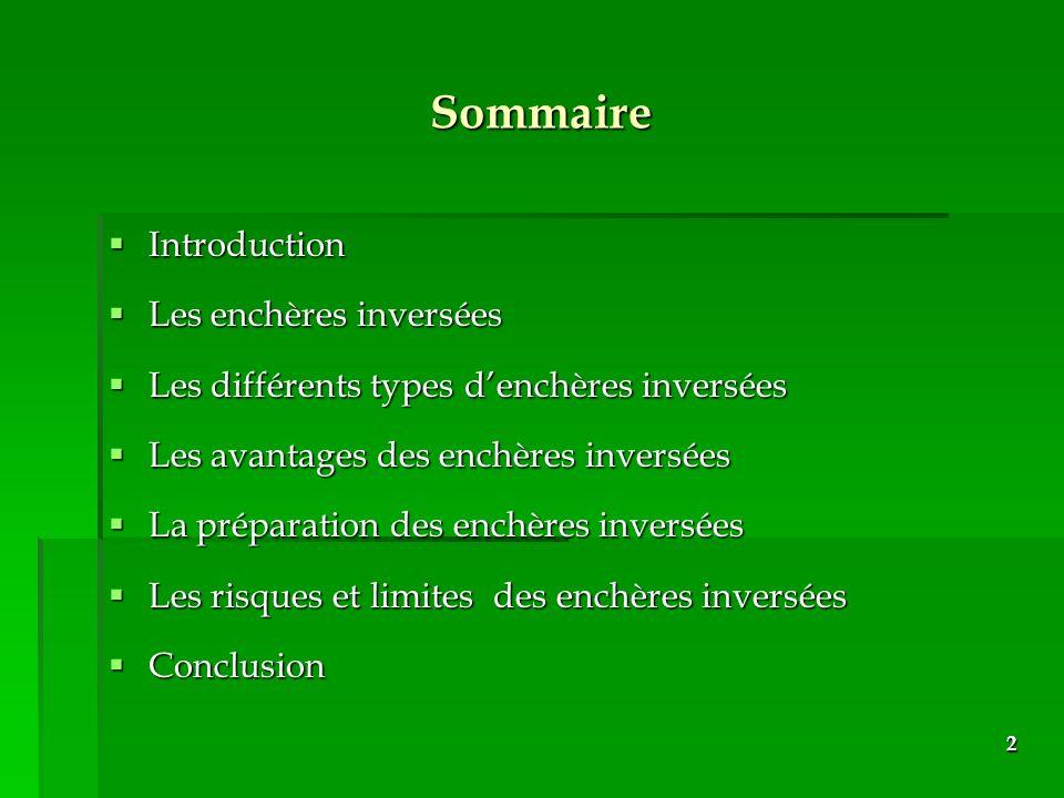 Sommaire Introduction Les enchères inversées