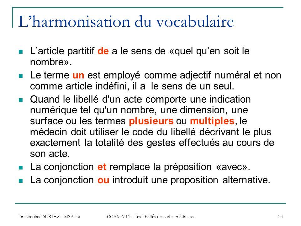 L'harmonisation du vocabulaire