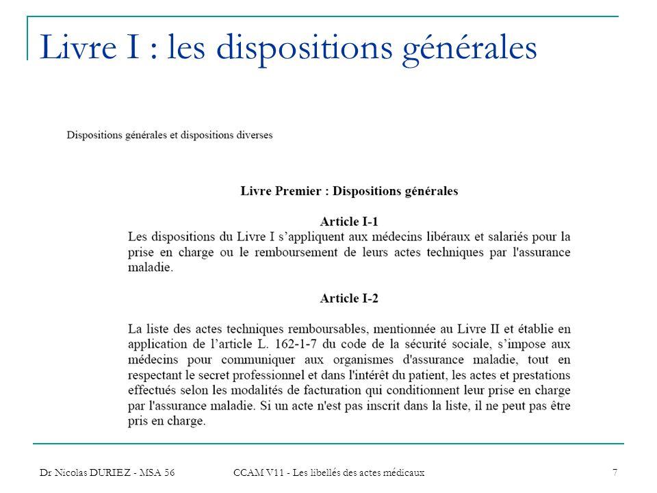 Livre I : les dispositions générales