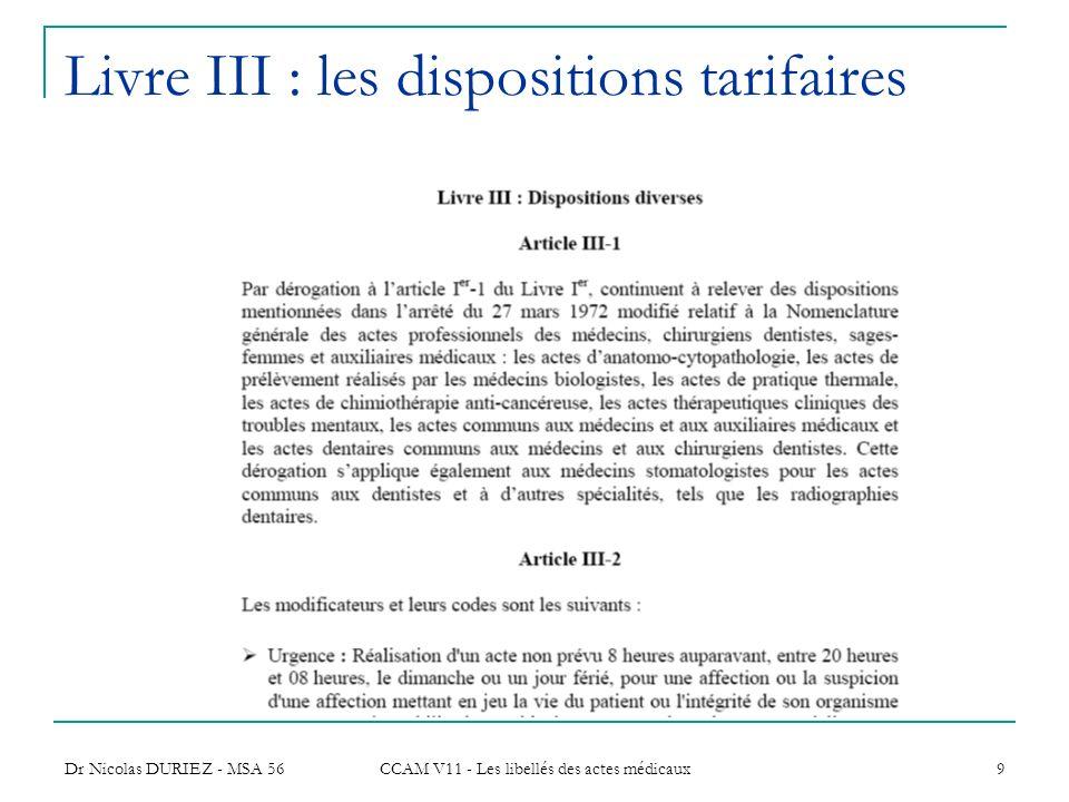 Livre III : les dispositions tarifaires