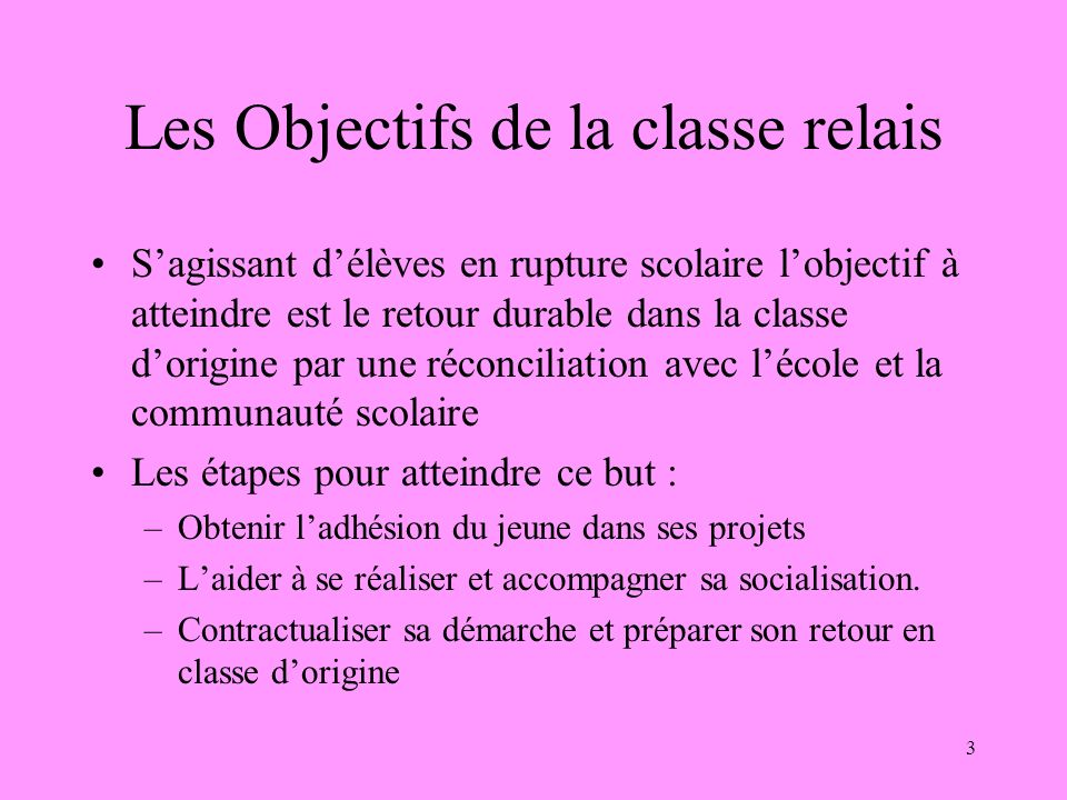 Les Objectifs de la classe relais
