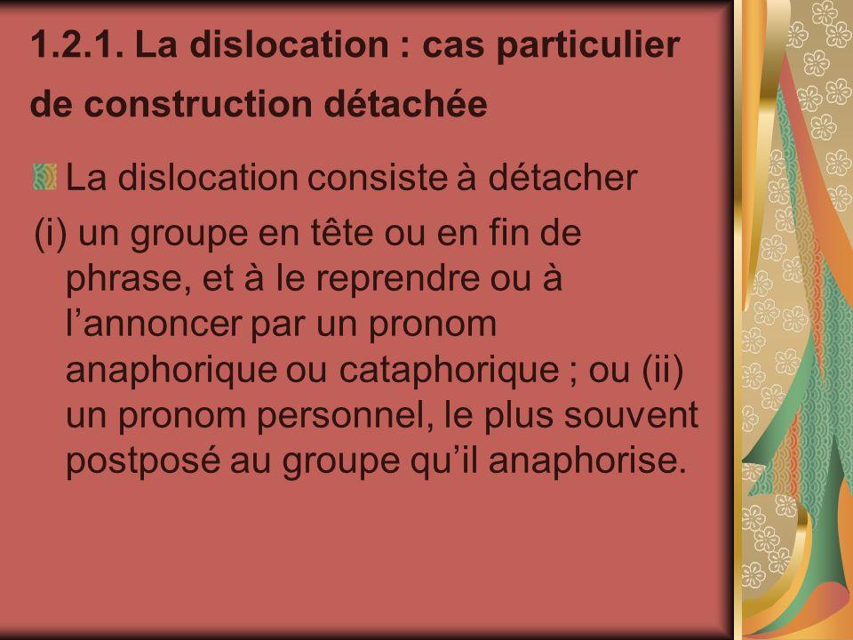 1.2.1. La dislocation : cas particulier de construction détachée