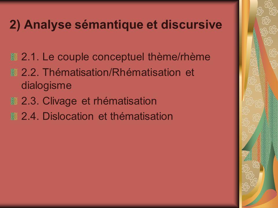 2) Analyse sémantique et discursive