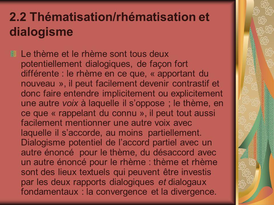 2.2 Thématisation/rhématisation et dialogisme